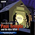 Paul Temple and the Alex Affair (Dramatised)