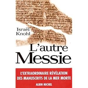 """""""L'autre Messie"""" de Israël Knohl 51XTTDJRNBL._SL500_AA300_"""