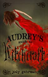 Audrey&#39;s Guide to Witchcraft