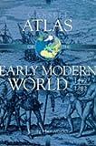 Cassell Atlas of the Early Modern World, 1492-1783 (Atlas) (030435046X) by John Haywood