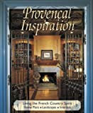 Provencal Inspiration: Living the French Country Spirit Crochet and Knitting Book