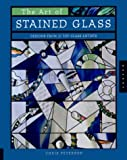 The Art of Stained Glass: Designs from 21 Top Glass Artists cover image