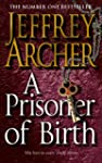 A Prisoner of Birth (English Edition)