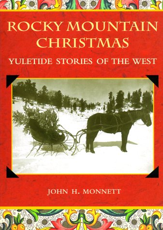 Rocky Mountain Christmas: Yuletide Stories of the West (The Pruett Series)