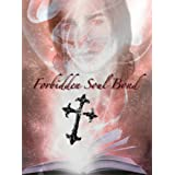 Forbidden Soul Bond (A Vampire&#39;s Burning Desire)