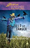 Field of Danger (Love Inspired Suspense)