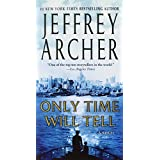 Only Time Will Tell (The Clifton Chronicles) ~ Jeffrey Archer