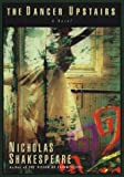 The Dancer Upstairs (G K Hall Large Print Book Series) (078388107X) by Shakespeare, Nicholas