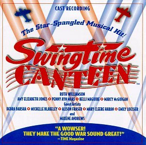 Nicki - Swingtime Canteen: The Star-Spangled Musical Hit! (1997 Original Cast Members) - Zortam Music