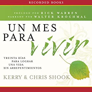 Un mes para vivir [One Month to Live] Audiobook