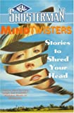 Mindtwisters: Stories To Shred Your Head (MindQuakes)