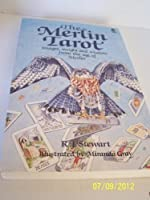 the Merlin Tarot ~ Images, insight and wisdom from the age of Merlin