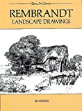 Rembrandt Landscape Drawings: 60 Works (Dover Art Library) (0486241602) by Rembrandt