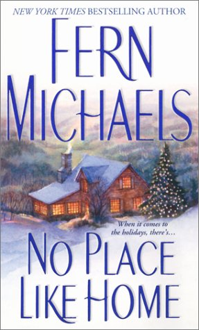 No Place Like Home (Holiday Classics), FERN MICHAELS