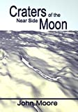 Craters of the Near Side Moon