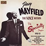 echange, troc Percy Mayfield - Voice Within - Specialty Singles 1950 - 55