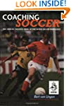 Coaching Soccer: Official Coaching Bo...