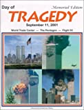 img - for Day of Tragedy, September 11, 2001: World Trade Center, The Pentagon, Flight 93 book / textbook / text book