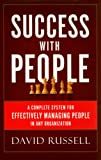 img - for Success With People: A Complete System For Effectively Managing People in Any Organization book / textbook / text book