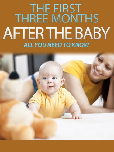 The Parenting Handbook: The First Three Months After The Baby Is Born (Newborn): All You Need To Know (Pregnancy, Parenting Handbook, Baby Care, Child Care, Newborn Book 1) front-117232