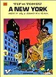 Tif et Tondu, tome 23 : A New York