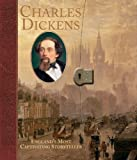 Catherine Wells-Cole Charles Dickens: England's Most Captivating Storyteller