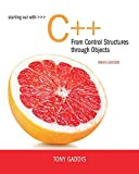 Starting Out with C++ from Control Structures to Objects (9th Edition)