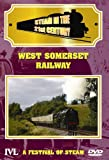 Steam In The 21st Century - West Somerset Railway - A Festival Of Steam [DVD]