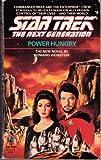 Power Hungry (Star Trek: The Next Generation #6) (0671677144) by Weinstein, Howard
