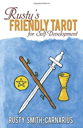 Rusty's Friendly Tarot for Self_Development