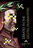 img - for Debates in the Digital Humanities book / textbook / text book