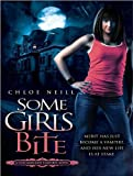 Some Girls Bite (Chicagoland Vampires Series)