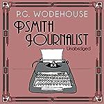 Psmith Journalist   P. G. Wodehouse
