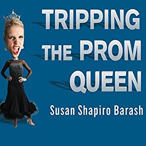 Tripping the Prom Queen Audiobook
