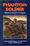img - for Phantom Soldier: The Enemy's Answer to U.S. Firepower book / textbook / text book