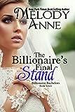 The Billionaire's Final Stand (Billionaire Bachelors - Book 7) (English Edition)