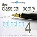 The Classical Poetry Collection, Volume 4 | Thomas Hardy,Rupert Brooke,William Blake,Alfred Tennyson,A. E. Houseman