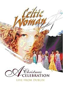 Celtic Woman A Christmas Celebration from Manhattan Records