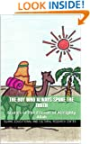 The Boy Who Always Spoke The Truth (True Stories of The Friends of Almighty Allah Book 1)