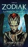 Zodiak, tome 3 : La révolution des astres par Royer