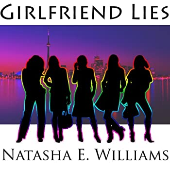 girlfriend lies - natasha williams