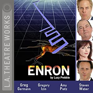 Enron (Dramatized) | [Lucy Prebble]