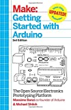 img - for Make: Getting Started with Arduino: The Open Source Electronics Prototyping Platform book / textbook / text book