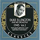 Duke Ellington Et Son Orchestre: 1945 (VOL.2)