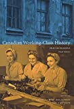 img - for Canadian Working-Class History: Selected Readings book / textbook / text book