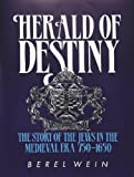 img - for Herald of Destiny: The Story of the Jews 750-1650 book / textbook / text book