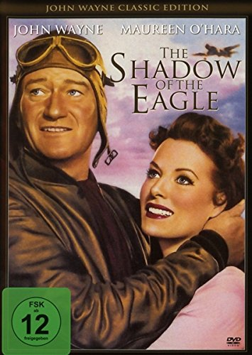 John Wayne - The Shadow of the Eagle