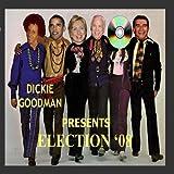 Dickie Goodman Presents Election '08