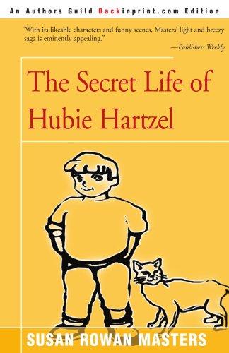 the secret life of hubie harrzel essay