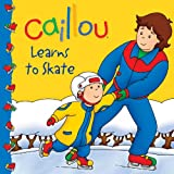 Caillou: Learns to Skate (Caillou 8x8)